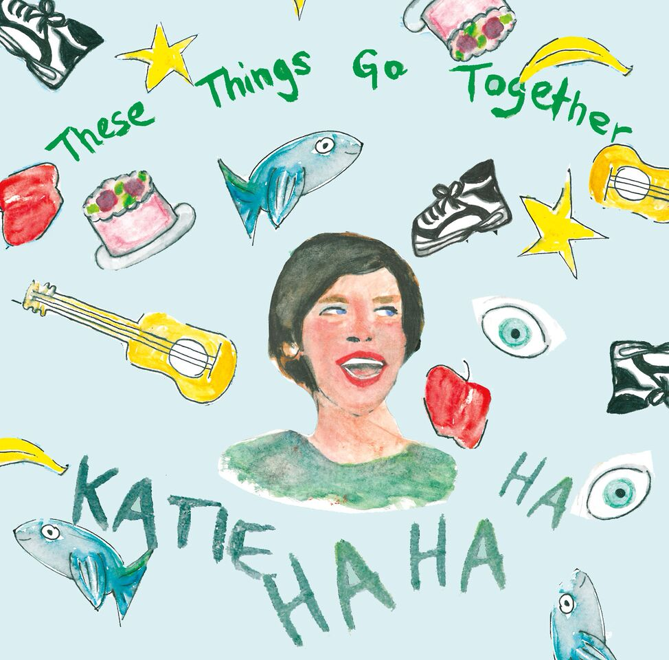 Awesome New Kids' Album: These Things Go Together by Katie Ha Ha Ha