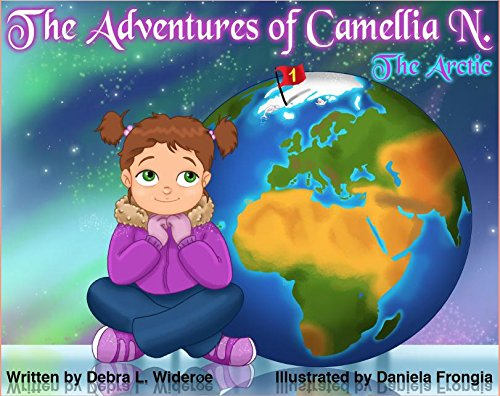 "new books kids The Adventures of Camellia N. (""The Arctic"")"