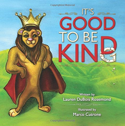 new book kids It's Good to be Kind