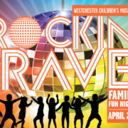 Rockin Rave Family Fun Night Westchester Children's Museum