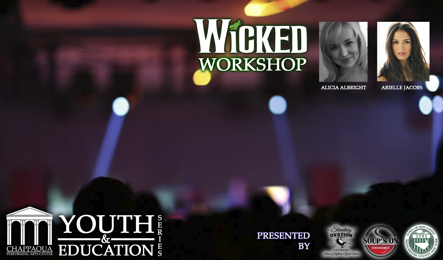 Wicked Workshop at the Chappaqua Performing Arts Center