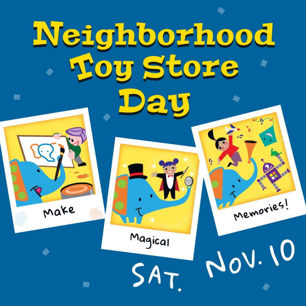 Happy Neighborhood Toy Store Day