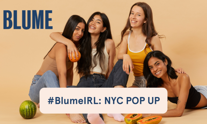 #BlumeIRL Pop-Up Events You Have to Check Out