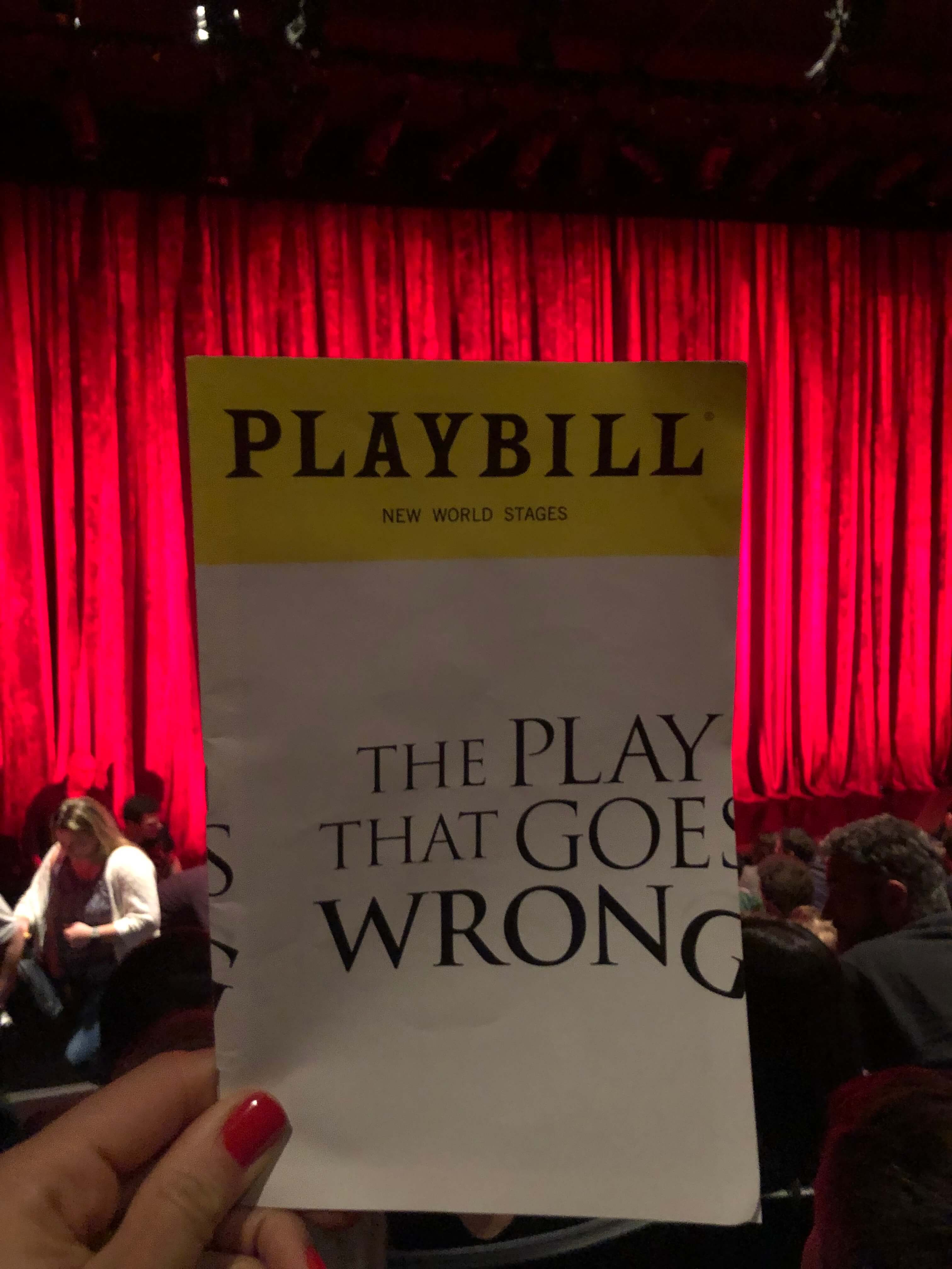 Play That Goes Wrong Where Everything Goes Wrong is So Right