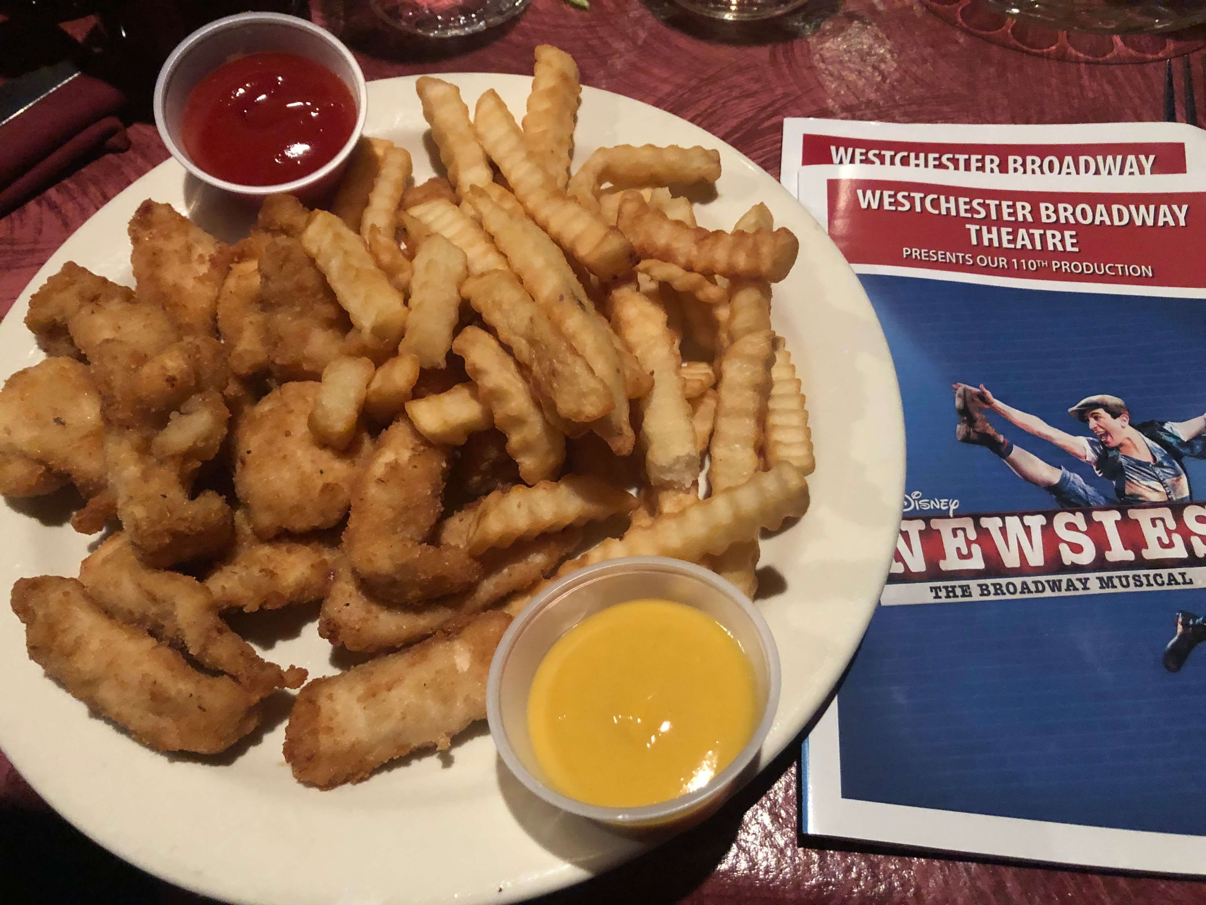chicken fingers for kids at the WEstchester Broadway Theater