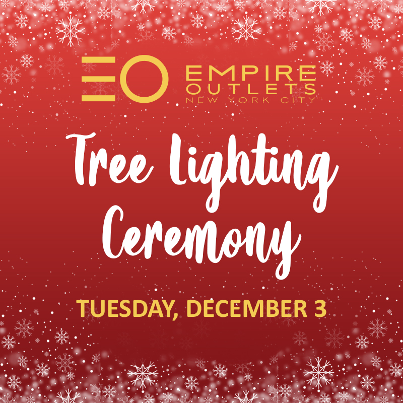 Empire Outlets, New York City's first and only outlet destination, is set to celebrate its first tree lighting on Giving Tuesday in Staten Island.