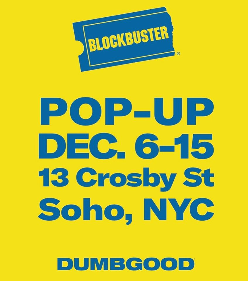Dumbgood x Blockbuster Pop-Up in NYC